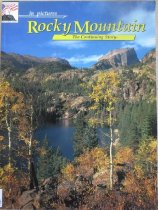 Image of 917.8869 MAC - A pictorial introduction to the natural wonders of Rocky Mountain National Park.