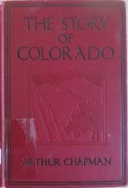 Image of 978.8 CHA - Written at the request of Greater Colorado Inc., an organization of business and professional men from various civic organizations, the object of this book was to provide the schools of Colorado with a history that would tell the story of the state.  It includes chapters on Coronado and other early explorers, the effects of the Louisiana Purchase, the trappers and fur traders, ancient and modern Native Americans, the Pikes Peak gold rush and later mining for silver and gold, early settlements and cities, government from a territory to a state, early transportation, industry and natural resources, and the natural resources, parks and medicinal springs of Colorado. It also includes a pronouncing vocabulary, study helps, bibliography and index.