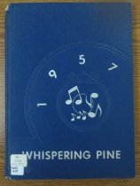 Image of 373.3978 WHI 1957 - The 1957 volume of the Estes Park High School yearbook, titled The Whispering Pine.