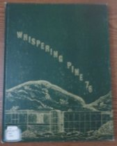 Image of 373.3978 WHI 1976 c.2 - The 1976 volume of the Estes Park High School yearbook, titled The Whispering Pine.
