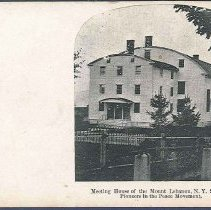 Image of Meeting House of the Mt. Lebanon, N.Y. Shakers, Pioneers in the Peace Movement - Mount Lebanon, NY