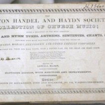 Image of Hymnal - The Boston Handel and Haydn Society collection of church music; being a selection of the most approved psalm and hymn tunes ...