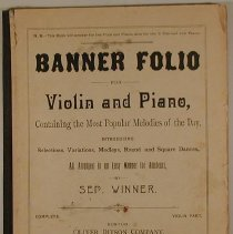 Image of Book - Banner folio; for violin and piano, containing the most popular melodies of the day, introducing selections, variations, medleys, round and square dances, &c. All arranged in an easy manner for amateurs.