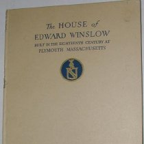 Image of Book - The Mayflower Society house, being the story of the Edward Winslow house, the Mayflower Society, the Pilgrims.