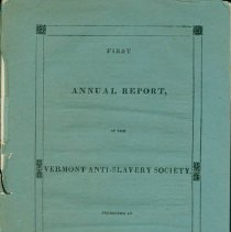 Image of Pamphlet - First Annual Report of the Vermont Anti-slavery Society : presented at Middlebury, February 18, 1835.
