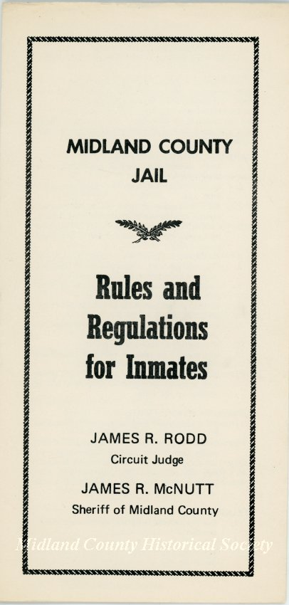 Midland County Jail: Rules and Regulations for Inmates