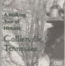 Image of MAP001 - A walking tour of historic Collierville, Tennessee : [map] map of downtown Collierville, Tennessee / Greg Baumgartner.