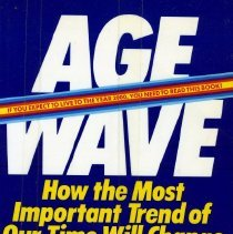 Image of Book - Age Wave :  The challenges and opportunities of an aging America