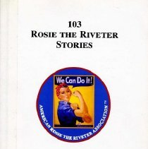 Image of 103 Rosie the Riveter Stories