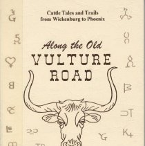 Image of Book - Along the Old Vulture Road - Cattle tales and trails from Wickenburg to Phoenix