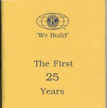 "Image of Booklet - ""We Build""  The First 25 Years of Sun City - Youngtown  Kiwanis Club.