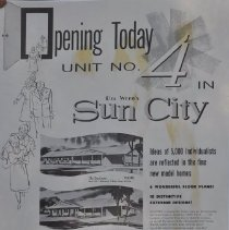 """Image of Poster - Advertisement.   """"Opening Today - Unit No. 4 in Sun City""""  One of a series of ads appearing in various publications in the early 1960's touting the Sun City lifestyle.  Great examples of early 1960's customs."""