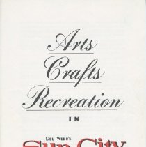 Image of Pamphlet - Early 1960's marketing piece describing the arts, crafts, and recreation activities available to buyers of homes in Sun City, AZ.