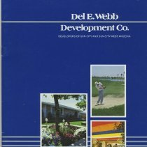 Image of Booklet - Sun City and Sun City West brochure by Del E. Webb Development Company.  Contains a history of the Sun Cities along with black and white pictures, the cities today possibly in the 1980's, including the people, activities, homes and the future.