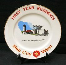 Image of Sun City West General - Sun City West 1st Years Residents Plate. This plate is on sale at the museum for $5.00. Photo by Bob McColley.