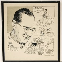 Image of Del Webb - Framed cartoon of Del E. Webb Millionaire Contractor, now co-owner of the New York Yankees.    On loan from Marjorie Johnson, widow of R.H. Johnson, on November 14, 2009.   Photo by Bob  McColley.