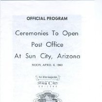 Image of Sun City Stamps, Envelopes & Programs - The Official Program for Ceremonies to Open Post Office At Sun City, Arizona on April 4, 1960.