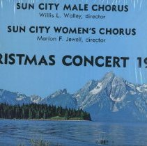 Image of Sun City Music - A large 33 1/3 rpm record of the Christmas Concert 1974 by the Sun City Male Chorus and Sun City Women's Chorus. Various carols sung by the individual choruses or combined together. Gift donated by Helene Pfeifer on 10/7/92.