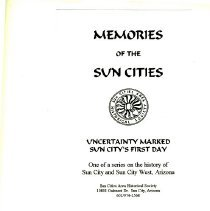 Image of Booklet - Sun Cities Area Historical Society pamphlet titled Uncertainty Marked Sun City's First Day on January 1, 1960.