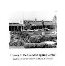 Image of Article - History of Grand Shopping Center which is on the southwest corner of 107th and Grand Avenues.  Prepared by Edson Allen of the Sun Cities Area Historical Society.