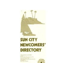 Image of Pamphlet - Del E. Webb marketing brochure titled Sun City Newcomers' Directory.  