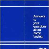 Image of Pamphlet - Answers to Your Questions about Home Buying (1983). Advertising pamphlet distributed by the Del E. Webb Development Co. giving information about the process of purchasing a home in Sun City West.  Answers to Your Questions about Home Buying (1985). Pamphlet distributed by Del E. Webb Development Co. describing the process for buying a home in Sun City West.