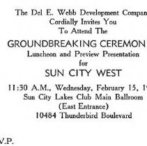 Image of Handbill - Invitation to Ground Breaking. Invitation sent out by the Del Webb Development Company for the groundbreaking ceremonies for Sun City West on February 15, 1978.