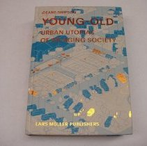 Image of Book - Young-Old  Urban Utopias Of An Aging Society