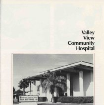 Image of History - Valley View Community Hospital located in Youngtown.  Brochure about the facilty and what it is has to offer and not dated.  