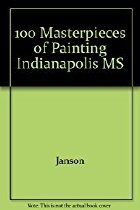 Image of 100 masterpieces of painting : Indianapolis Museum of Art