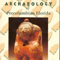 Image of Archaeology of Precolumbian Florida - Book