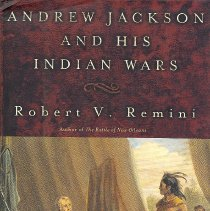 Image of Andrew Jackson and His Indian Wars - Book