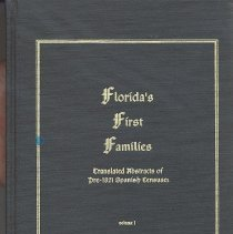 Image of Florida's First Families: translated abstracts of pre-1821 Spanish censuses - Book