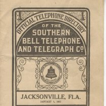 Image of 1911 Official Telephone Directory of the Southern Bell Telephone and Telegraph Co. connecting with the long distance lines of the American Telephone & Telegraph Company: Jacksonville, Fla., January 1.