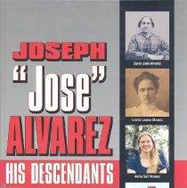 """Image of Joseph """"Jose"""" Alvarez: his descendants - Book"""