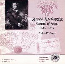 Image of Gregor MacGregor: Cazique of Poyais 1786-1845 - Pamphlet