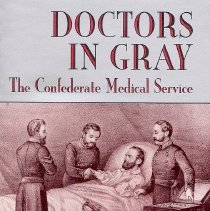 Image of Doctors In Gray: the Confederate Medical Service - Book
