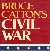Image of Bruce Catton's Civil War - Book