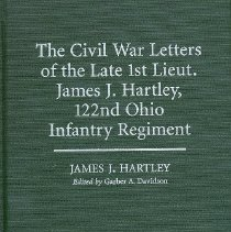 Image of The Civil War Letters of James J. Hartley