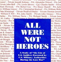 Image of All were not heroes: A study of the list of U.S. Soldiers executed by U.S. Military Authorities during the Late War - Book