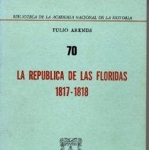 Image of La Republica de las Floridas: 1817-1818 - Book