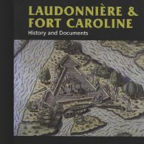 Image of Laudonniere & Fort Caroline: History and Documents - Book