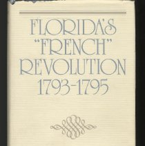 "Image of Florida's ""French"" revolution 1793-1795 - Book"