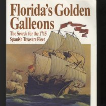 Image of Florida's Golden Galleons: the search for the 1715 Spanish treasure fleet - Book