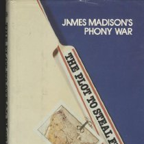 Image of The Plot to Steal Florida: James Madison's Phony War - Book