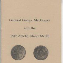 Image of General Gregor MacGregor and the 1817 Amelia Island Medal - Pamphlet