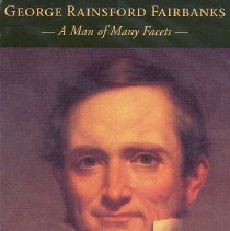 Image of George Rainsford Fairbanks: a man of man facets - Book