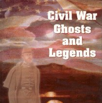 Image of Civil War Ghosts and Legends - Book