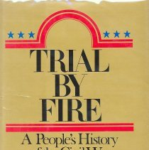 Image of Trial By Fire: A People's History of the Civil War and Reconstruction, Vol. 5 - Book