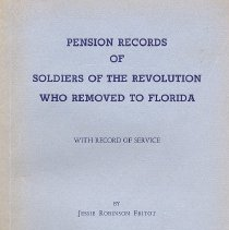 Image of Pension Records of Soldiers of the Revolution who Removed to Florida - Book
